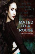 Mated to a Rouge  by LiveLoveDieRepeat11