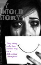 My untold story by neymorris