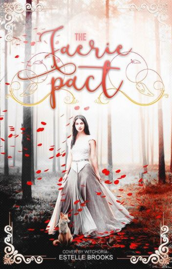 The Faerie Pact (#Wattys2016)