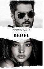 BEDEL by duman2014