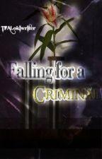 Falling for a Criminal (Loki Fan Fic) by TFALokiwriter