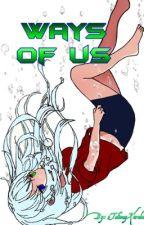 Ways of Us (Talimay Kuroko x  Seijuro Akashi) by 3TalimayKuroko3