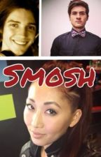 Smosh[Moved to @TheKingdomOfDragons] by DeathIsReallyLife