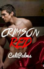 Crimson Red (BDSM) (BoyxBoy) (MPREG) (COMINGSOON) by CaliPalms