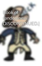 Book of randomness by ReverseTiger