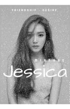 Mianhae Jessica [COMPLETED] by xxyulannkim