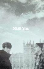 still you by nanaelf15