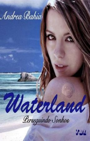 Waterland by Andrea_Bahia