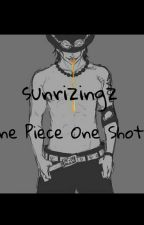 One Piece One Shots by sunrizingz