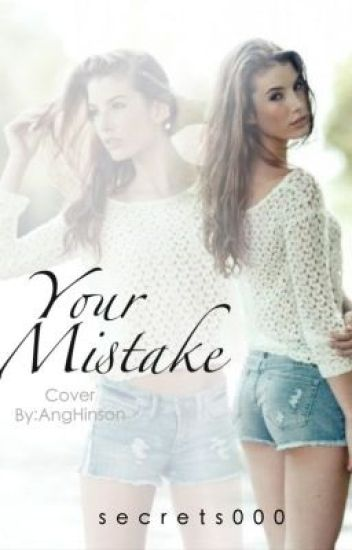 Your Mistake (ON HOLD)