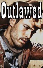 Outlawed by MissMaegan