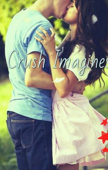 Crush imagines