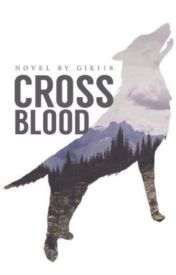 Crossblood - Completed by giki18