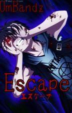 Escape by UmBandz