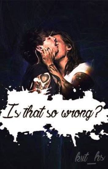 Is that so wrong? [LS] (Editando)