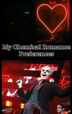 My Chemical Romance Preferences by Supernatural-Killjoy