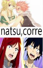 Natsu, CORRE (nalu :3) by star1549