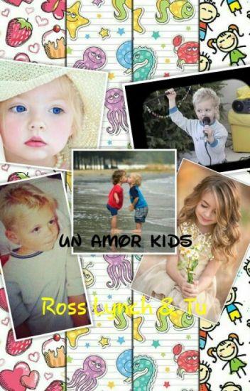 Un amor kids <3 (ross lynch y tu)