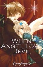 when Angle love Devil (teacher /student) by anglenaja20