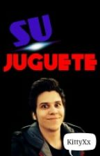 Su juguete -Rubius y tu (HOT) ||EDITANDO|| by KittyXx_