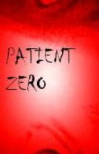 Patient Zero by victory17