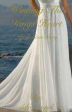 Winning The Kings Heart by defreitasgirl