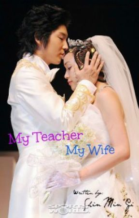 Compilations of MY TEACHER MY WIFE Epilogue and Special Chapters by shinmingi9