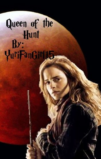 Queen of the Hunt (Lesbian story)