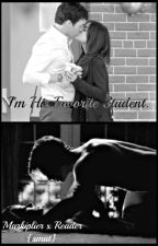 I'm His Favorite Student ~Markiplier x Reader~ {SMUT} (DISCONTINUED) by OG_GamingQueen