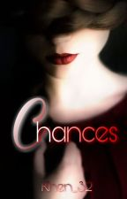 Chances by khen_32