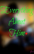 Everything about him ♥ by yhannepots24