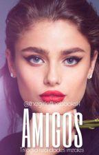 """AMIGOS"" by TheGirlOfTheBooks14"