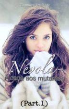 Névola - A Caça aos Mutantes (vol. 1) by thamilystrindade