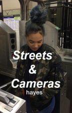 Streets & Cameras ✧ hayes by -fiorella