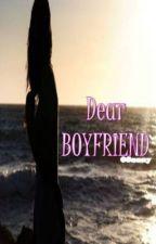 Dear Boyfriend by akire2514