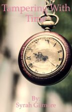 Tampering with time by platypodes_and_books