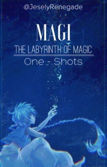 Magi the labyrinth of magic ~one-shots~ (personaje x lectora)