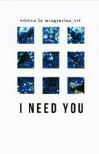 I NeeD U (short story) by Dxyhx--