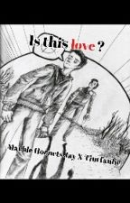 Is This Love? A Marble Hornets Jay X Tim fanfic by xThatOneWeirdGuyx