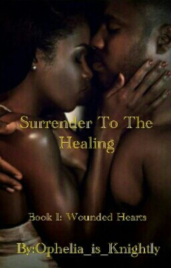 Surrender to The Healing(#1)