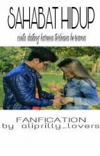 Sahabat Hidup by aliprilly_lovers