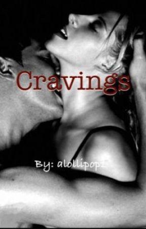 Cravings by alollipop1