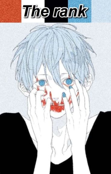 The Rank [Yandere!Sadistic!Kuroko No Basuke x Reader Edition] AU