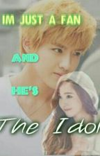 Im just a fan and He's the idol by WatashiwayoAngela