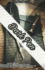 Dark Pen by Witeblakeuu