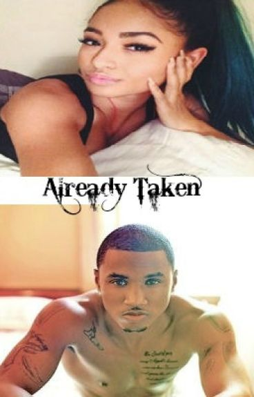 Already Taken | Trey Songz