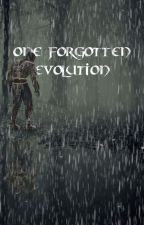 One Forgotten Evolution by TheEqualizer