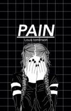 PAIN // l.t by nindanurafifa