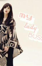 """My Lady boss.."" by Apollo_101"