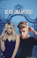 Só Foi Uma Aposta? [Justin Bieber] by DrikaDosParanaue_